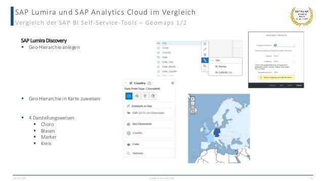 SAP Lumira und SAP Analytics Cloud im Vergleich Vergleich der SAP BI Self-Service-Tools – Geomaps 1/2 13.06.2019 academy.i...