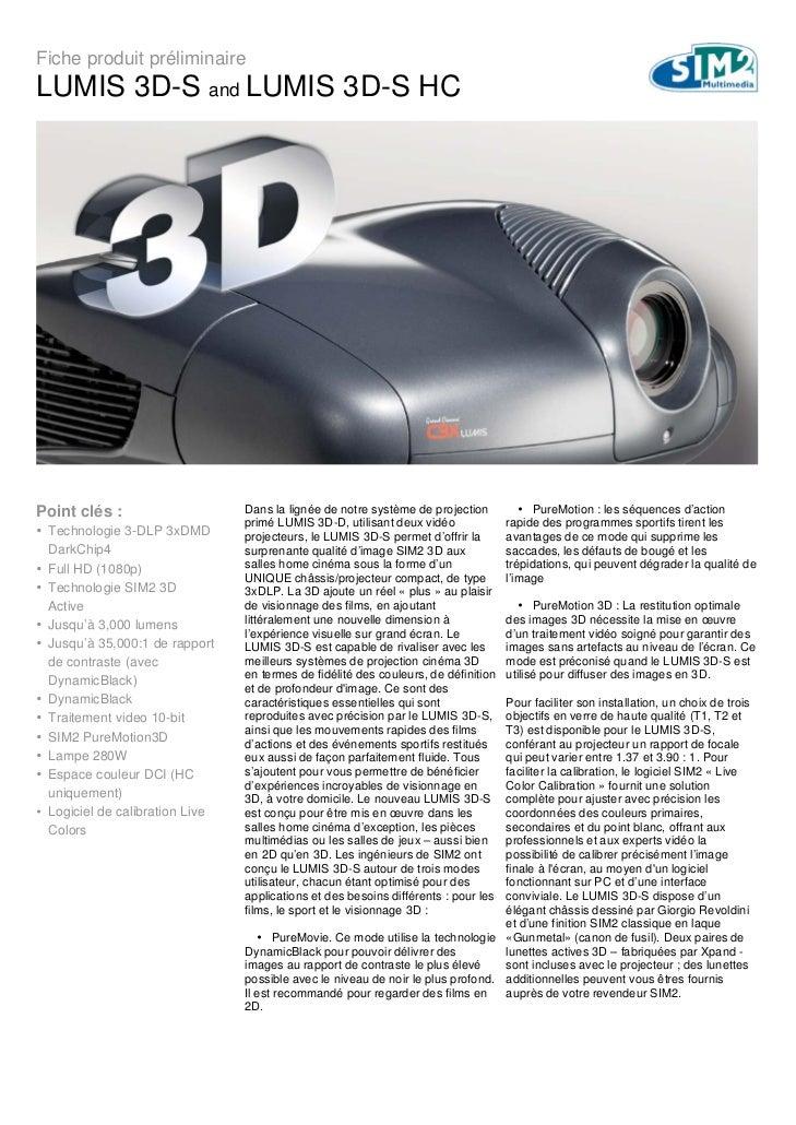 Fiche produit préliminaireLUMIS 3D-S and LUMIS 3D-S HCPoint clés :                     Dans la lignée de notre système de ...