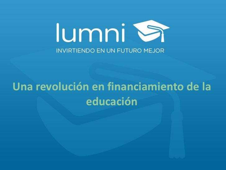 Una revolución en financiamiento de la educación