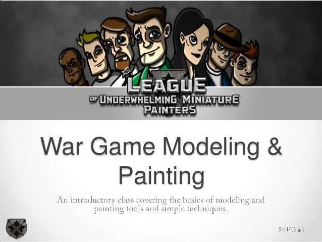 War Game Modeling & Painting