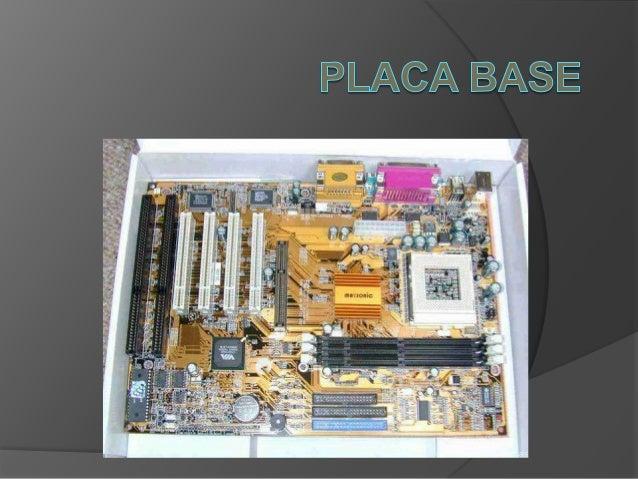 INDICE Definición Partes de la placa base Explicación de las partes y su función Fabricantes