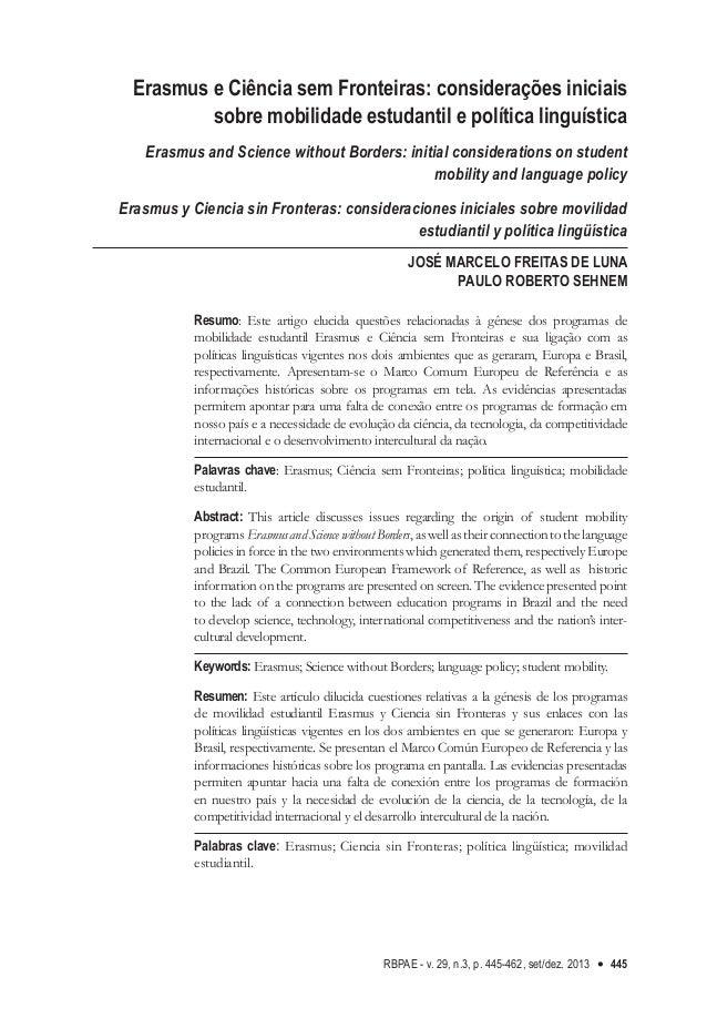 RBPAE - v. 29, n.3, p. 445-462, set/dez. 2013 445 Erasmus e Ciência sem Fronteiras: considerações iniciais sobre mobilidad...