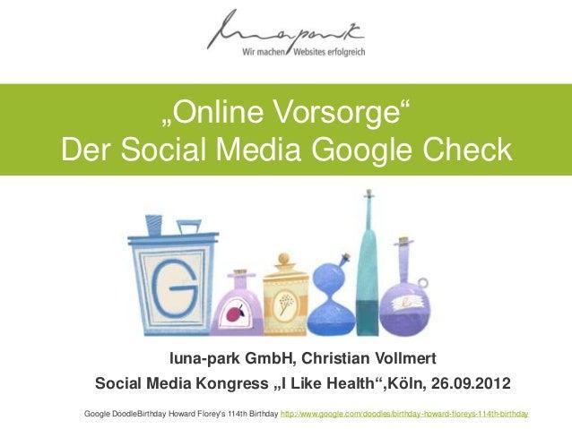 """""""Online Vorsorge""""Der Social Media Google Check                        luna-park GmbH, Christian Vollmert    Social Media K..."""