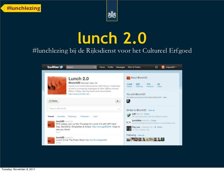 #lunchlezing                            lunch 2.0Tuesday, November 8, 2011