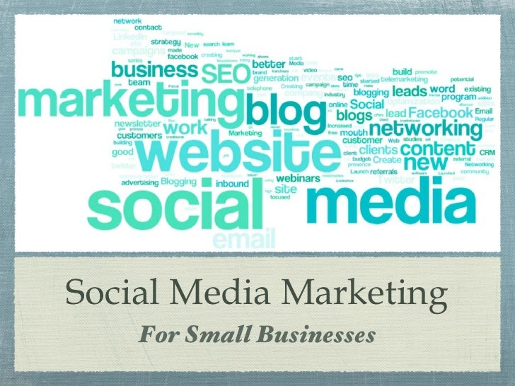 Social Media Marketing <ul><li>For Small Businesses </li></ul>