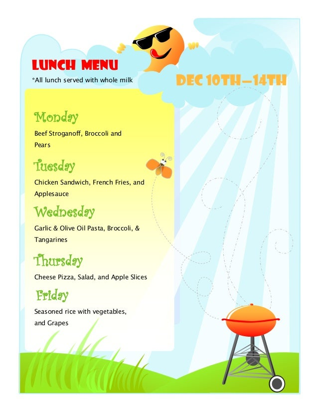 Lunch Menu*All lunch served with whole milk                                        DEC 10th—14thMondayBeef Stroganoff, Bro...