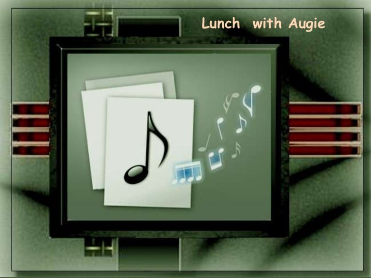 Lunch  with Augie<br />