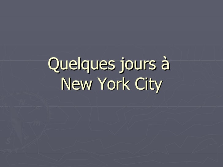 Quelques jours à  New York City