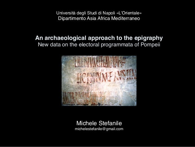 An archaeological approach to the epigraphy