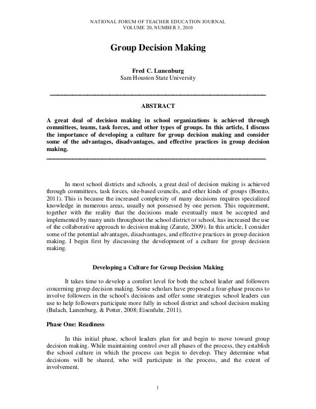 NATIONAL FORUM OF TEACHER EDUCATION JOURNAL VOLUME 20, NUMBER 3, 2010 1 Group Decision Making Fred C. Lunenburg Sam Housto...