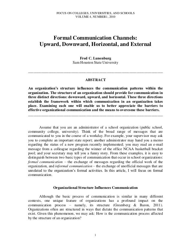 FOCUS ON COLLEGES, UNIVERSITIES, AND SCHOOLS VOLUME 4, NUMBER1, 2010 1 Formal Communication Channels: Upward, Downward, Ho...