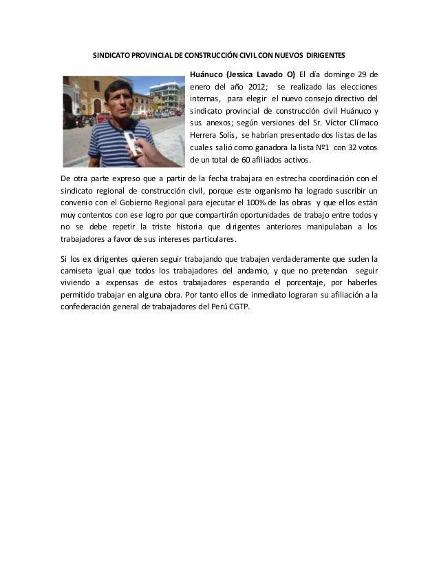 SINDICATO PROVINCIAL DE CONSTRUCCIÓN CIVIL CON NUEVOS DIRIGENTES Huánuco (Jessica Lavado O) El día domingo 29 de enero del...