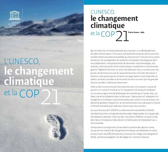 Équipe spéciale de l'UNESCO sur la COP21 et le changement climatique Présidente : Mme Flavia Schlegel Sous-Directrice géné...