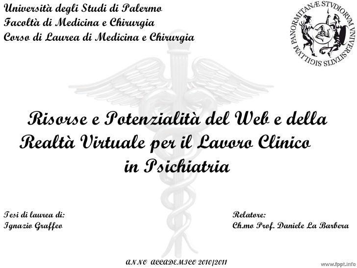 Università degli Studi di Palermo Facoltà di Medicina e Chirurgia Corso di Laurea di Medicina e Chirurgia Tesi di laurea d...
