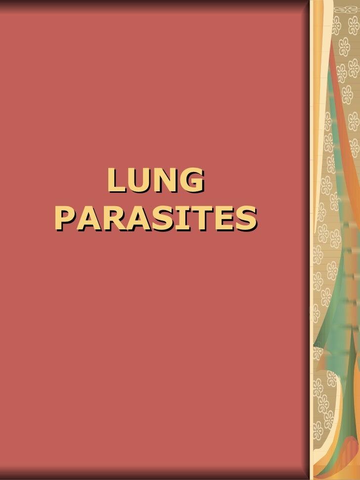 LUNG PARASITES