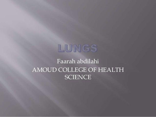 Faarah abdilahi AMOUD COLLEGE OF HEALTH SCIENCE