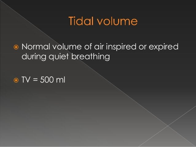  Extra volume of air inhaled after tidal volume by max inspiratory effort  3000ml in adult male (or)  3300 / 1900 = M/F