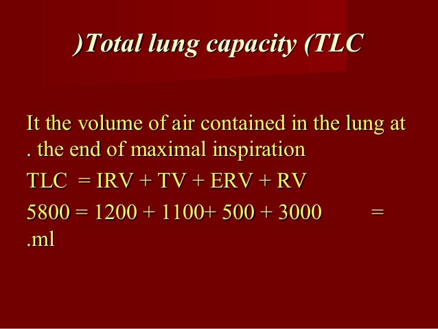All lung volume and capacities areAll lung volume and capacities are measuredmeasured directly by spirometerdirectly by sp...