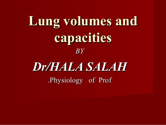 Determination of lung volumes isDetermination of lung volumes is used toused to:: 11--assess the efficiency of the respira...