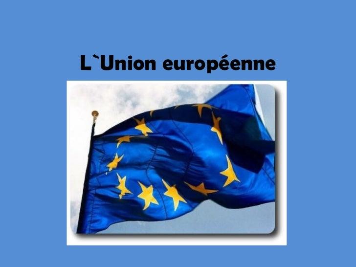 L`Union européenne