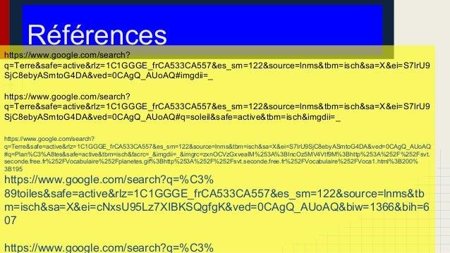 Référenceshttps://www.google.com/search? q=Terre&safe=active&rlz=1C1GGGE_frCA533CA557&es_sm=122&source=lnms&tbm=isch&sa=X&...