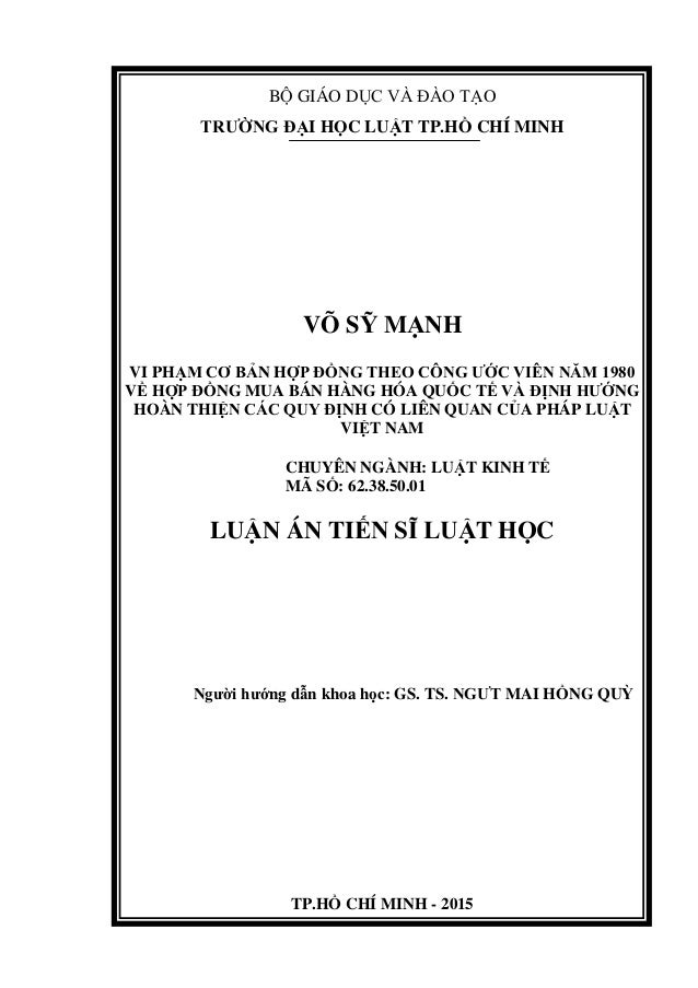 BỘ GIÁO DỤC VÀ ĐÀO TẠO TRƯỜNG ĐẠI HỌC LUẬT TP.HỒ CHÍ MINH VÕ SỸ MẠNH VI PHẠM CƠ BẢN HỢP ĐỒNG THEO CÔNG ƯỚC VIÊN NĂM 1980 V...