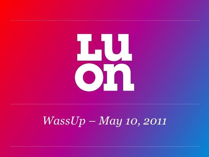 WassUp – May 10, 2011<br />