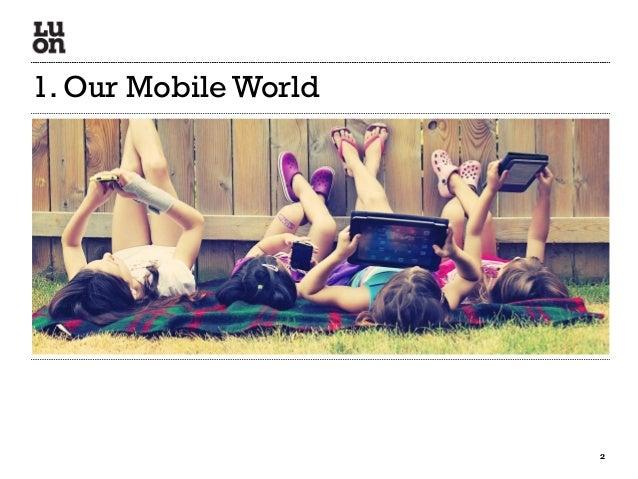 LUON WassUp Recap March 2013 - 3. the mobile landscape Slide 2