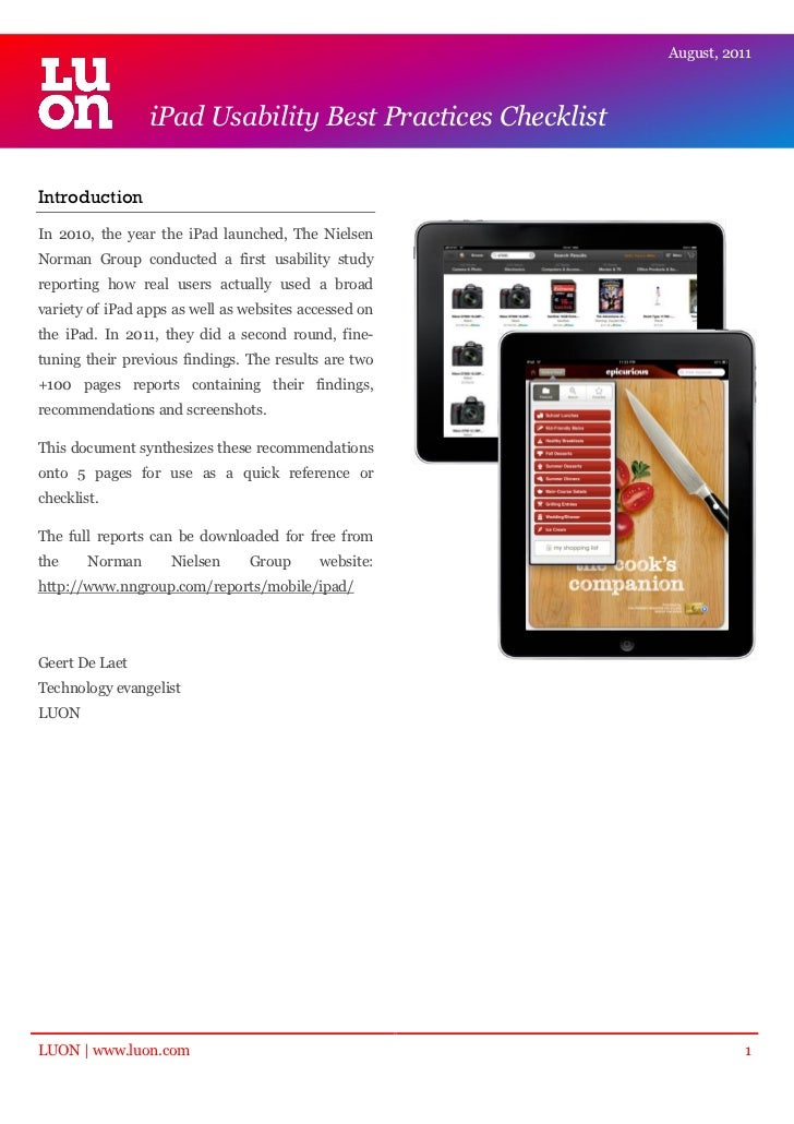 August, 2011                 iPad Usability Best Practices ChecklistIntroductionIn 2010, the year the iPad launched, The N...