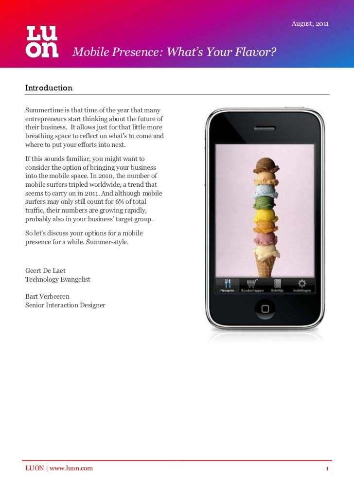 August, 2011                 Mobile Presence: What's Your Flavor?IntroductionSummertime is that time of the year that many...