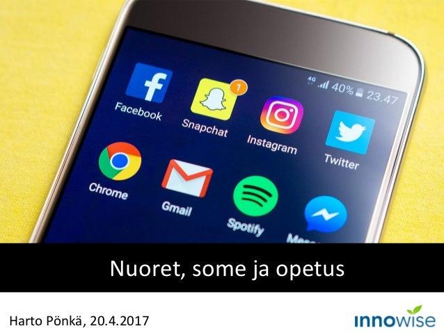 Nuoret, some ja opetus Harto Pönkä, 20.4.2017