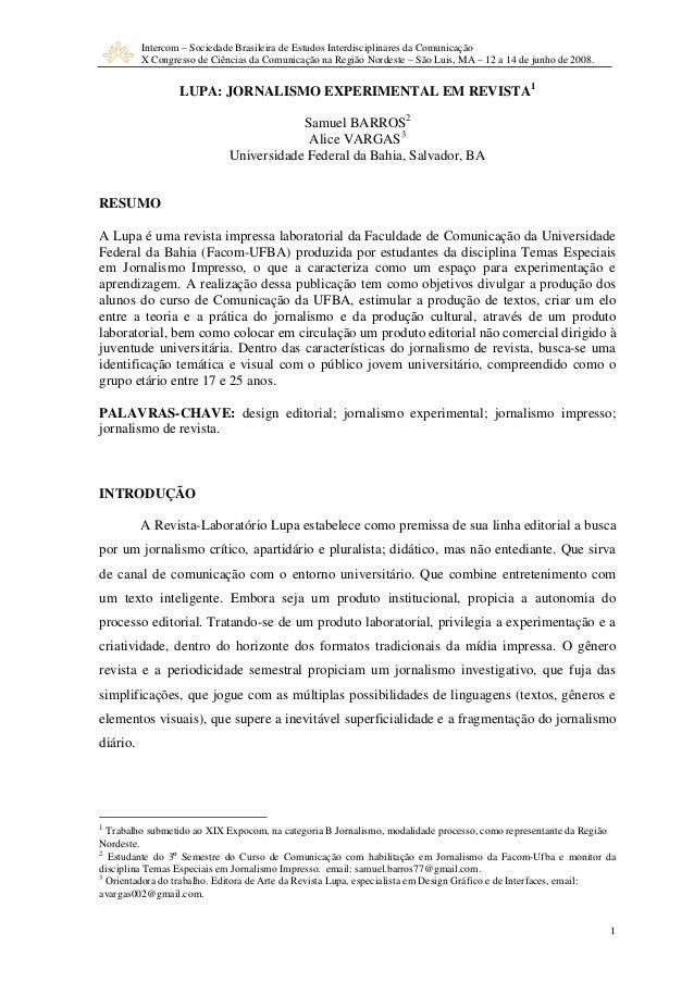 Intercom – Sociedade Brasileira de Estudos Interdisciplinares da Comunicação X Congresso de Ciências da Comunicação na Reg...