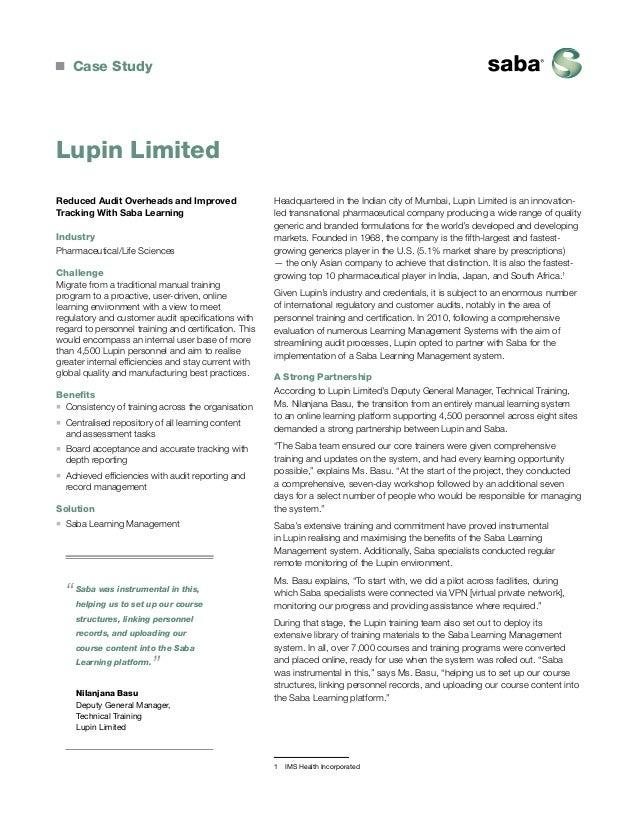 Case StudyLupin LimitedReduced Audit Overheads and ImprovedTracking With Saba LearningIndustryPharmaceutical/Life Sc...