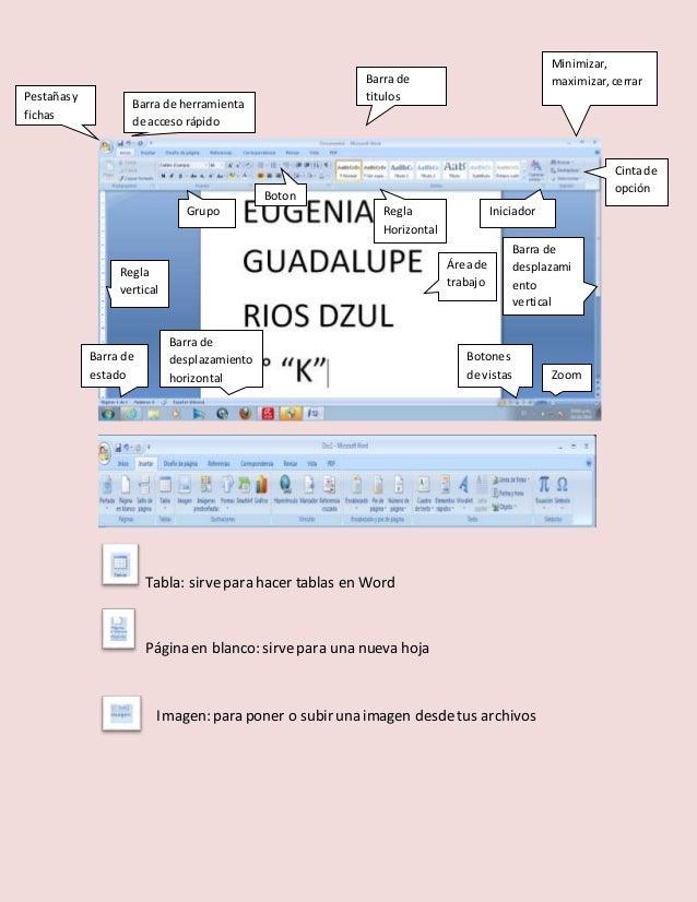 Barra de herramienta  de acceso rápido  Barra de  titulos  Tabla: sirve para hacer tablas en Word  Página en blanco: sirve...