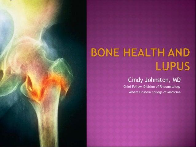 Cindy Johnston, MDChief Fellow, Division of RheumatologyAlbert Einstein College of Medicine