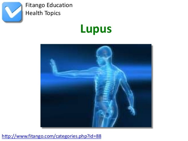 Fitango Education          Health Topics                                 Lupushttp://www.fitango.com/categories.php?id=88