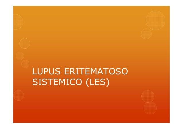 LUPUS ERITEMATOSO SISTEMICO (LES)
