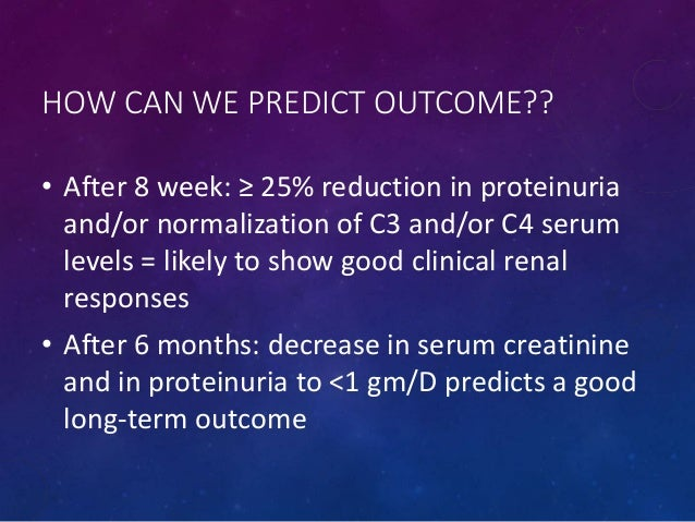Can We Predict Long Term Outcome Of >> Lupus nephritis 2016