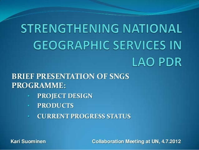 BRIEF PRESENTATION OF SNGSPROGRAMME:      •   PROJECT DESIGN      •   PRODUCTS      •   CURRENT PROGRESS STATUSKari Suomin...
