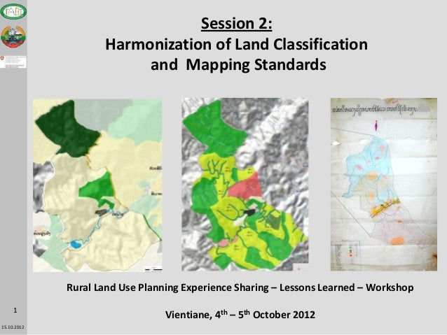 Session 2:                    Harmonization of Land Classification                         and Mapping Standards          ...