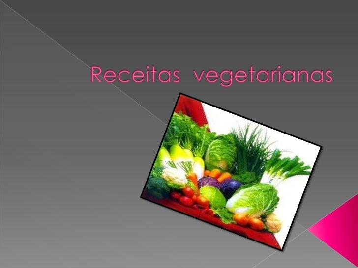    -Entradas   - Sopas   - Pratos principais   - Saladas   - Sobremesas   - Sumos   Glossário