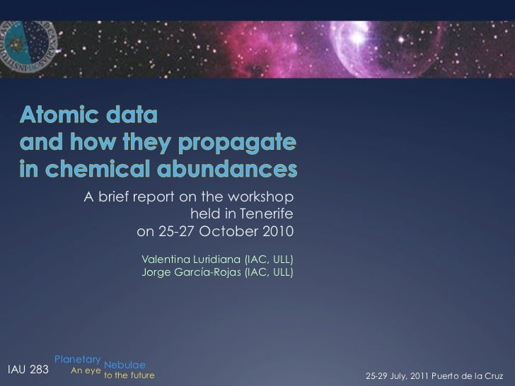 A brief report on the workshop                               held in Tenerife                        on 25-27 October 2010...