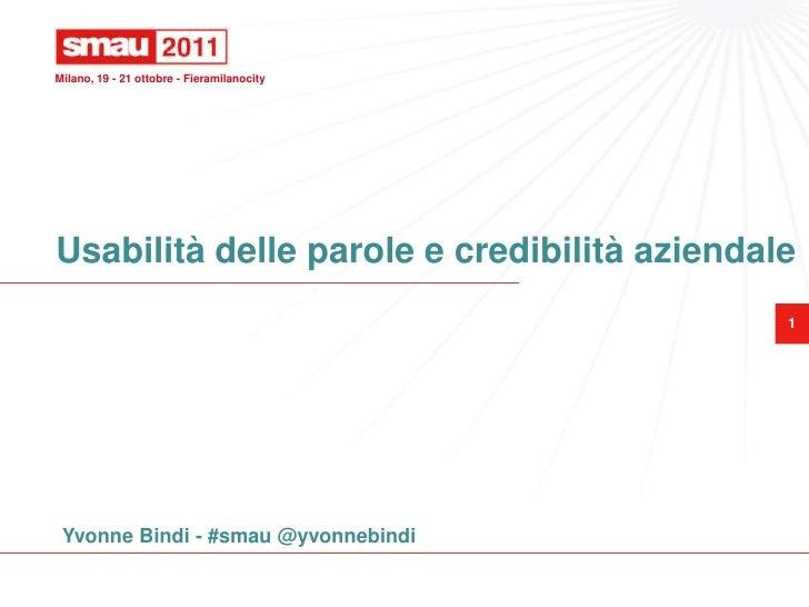 Milano, 19 - 21 ottobre - FieramilanocityUsabilità delle parole e credibilità aziendale                                   ...