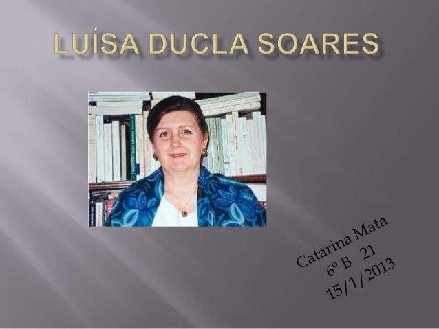 Luísa Ducla Soares nasceu em Lisboa , no dia 20de Julho de 1939 . Passou a sua infância ejuventude perto do rio Tejo e diz...