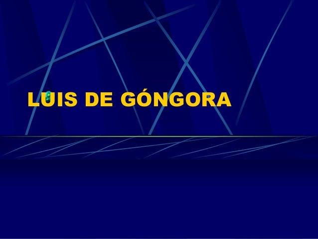 LUIS DE GÓNGORA