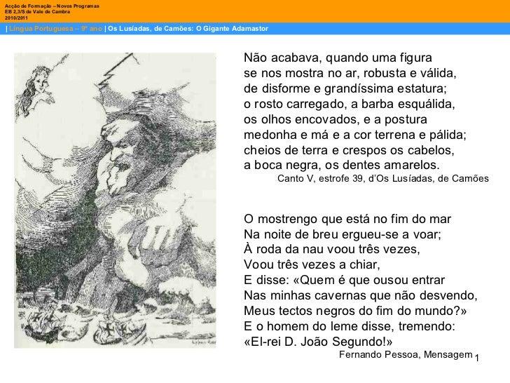 |  Língua Portuguesa – 9º ano  | Os Lusíadas, de Camões: O Gigante Adamastor Acção de Formação – Novos Programas  EB 2,3/S...