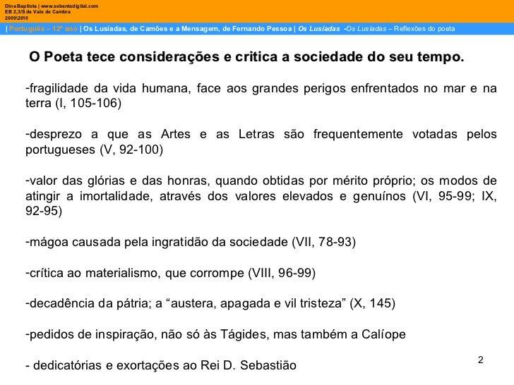    Português – 12º ano    Os Lusíadas, de Camões e a Mensagem, de Fernando Pessoa    Os Lusíadas   - Os Lusíadas  – Reflex...