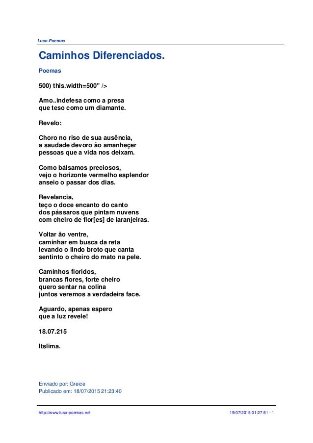 "Luso-Poemas Caminhos Diferenciados. Poemas 500) this.width=500"" /> Amo..indefesa como a presa que teso como um diamante. R..."