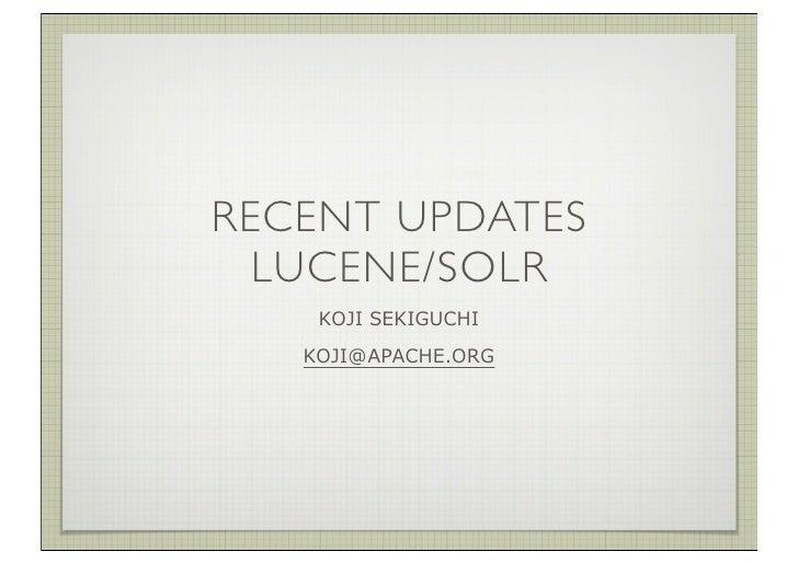 RECENT UPDATES   LUCENE/SOLR