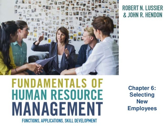 Chapter 6: Selecting New Employees